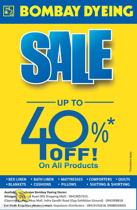 Bombay Dyeing offers sale in Jammu and kashmir Sale upto 40% Off on all the products Bed Linen, Bath linen, Mattresses, Comforters, Quilts, Blankets, Cushions, Pillows, Suiting and Shirting