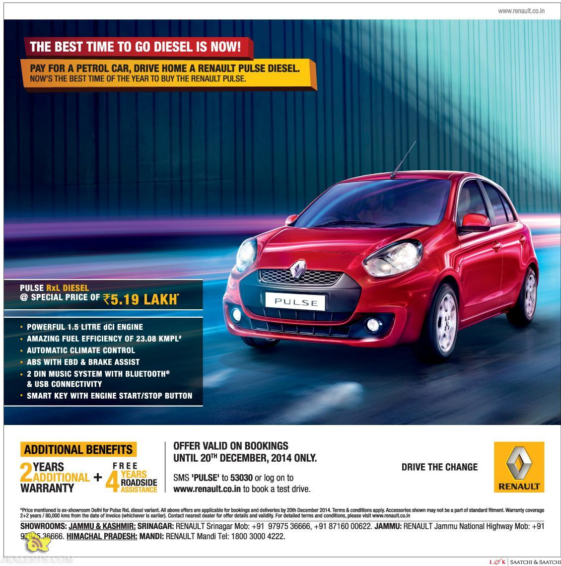 The Best time to go diesel is now Pay for a petrol car, drive home a Renault pulse diesel
