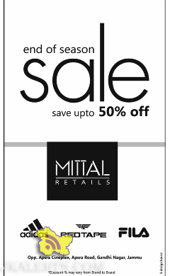 End of Season sale on Adidas, Redtape, Fila in Mittal Retails Jammu