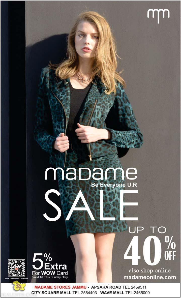 Madame Sale upto 40% off in Wave mall, City Square