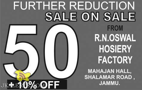 Sale on Sale in Mahajan Hall Jammu, 50+10% off on all items, R.N.OSWAL HOSIERY FACTORY