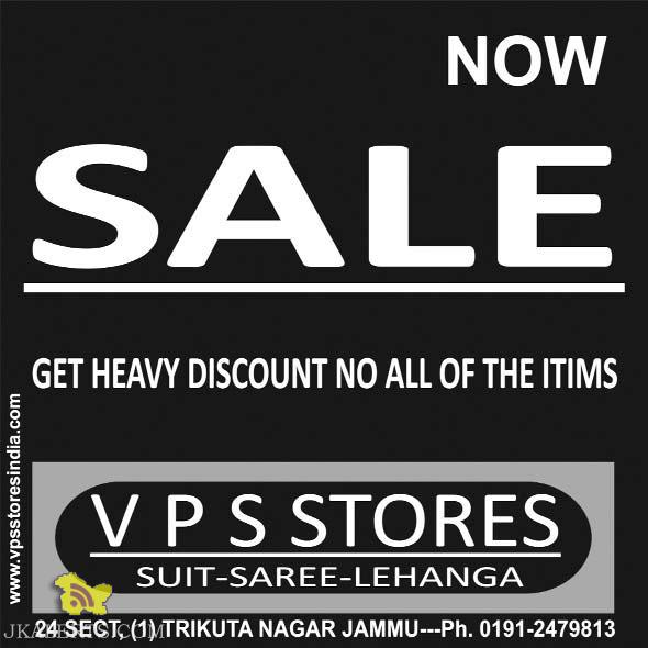 Sale in VPS Stores ,Suit, Saree, lehanga