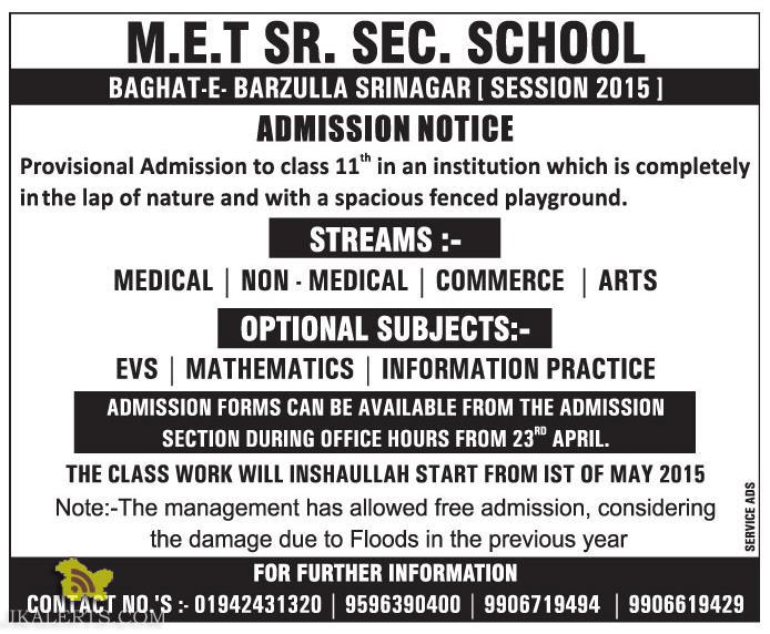 M.E.T SR. SEC. SCHOOL SRINAGAR ADMISSION NOTICE 2015