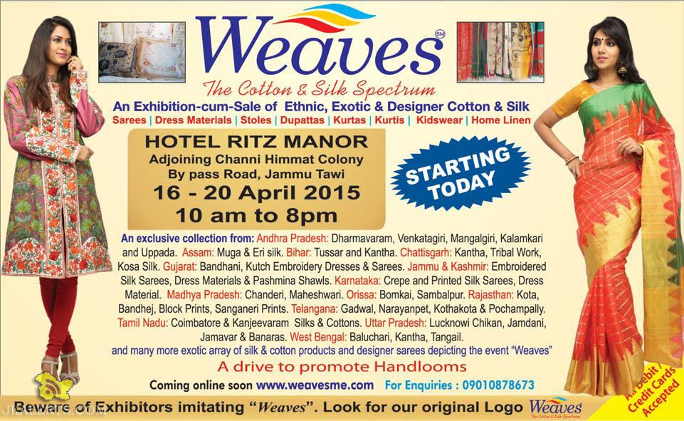 Weaves An Exhibition-cum-Sale of Ethnic, Exotic & Designer Cotton & Silk
