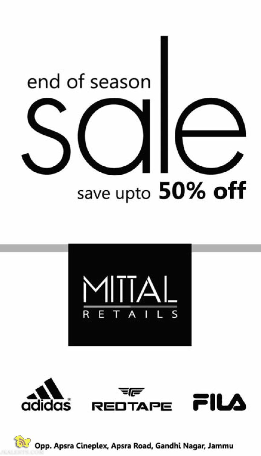 End of season sale in Mittal Retail save Upto 50% On big Brands Like Fila Adidas and Redtape