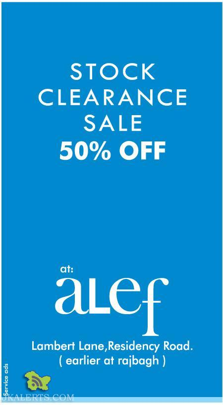 STOCK CLEARANCE SALE IN SRINAGAR AT Alef