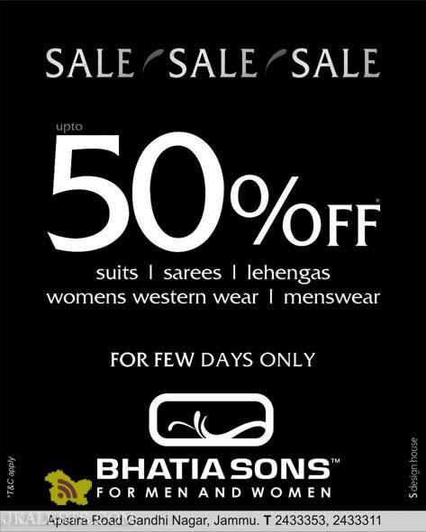 Sale on Suits, Sarees, Lehengas ,Womens western wears, Mens wear in Bhatia Sons , Sale on Garments, Sale on mens and women Garments. Sales in Showrooms