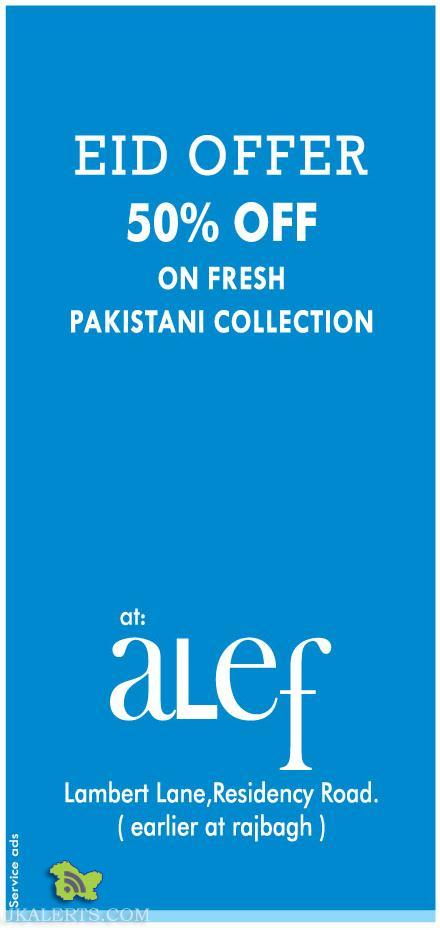 EID OFFER OFF ON FRESH PAKISTANI COLLECTION Sale on ladies suits in srinagar, alef sale in srinagar , Latest Pakistani Collections in Srinagar