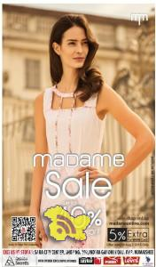 Madame Sale Upto 40% in Sara City Center Srinagar, Sale on Ladies Garments, Sale on Ladies Branded Showrooms, Sale in Srinagar on cloths