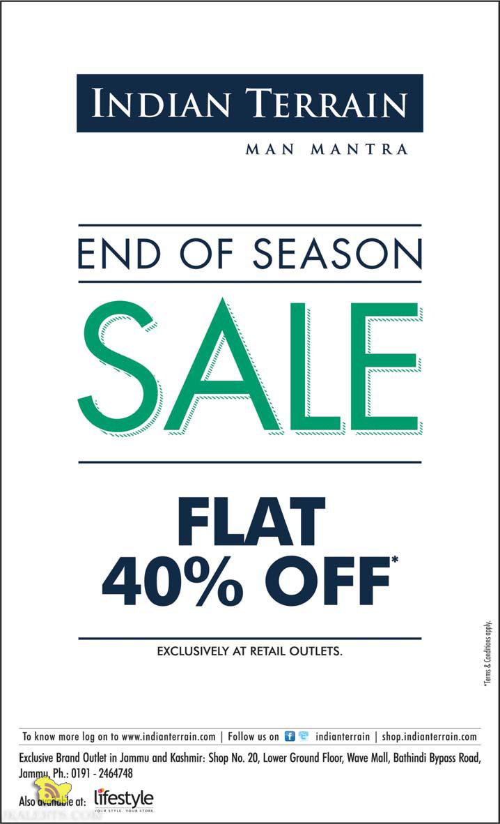 End of Season Sale on Indian Terrain, Flat 40% off