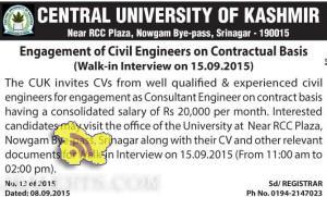 JOBS IN CENTRAL UNIVERSITY OF KASHMIR, CUK 2015, Engagement of Civil Engineers, Employment News J&K , Vacancies in CUK, Posts in CUK, Jobs in Srinagar,