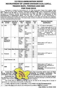15 FIELD AMMUNITION DEPOT RECRUITMENT OF LDCs, TRADES MATE, FIREMAN