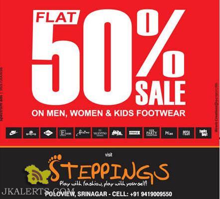 Flat 50% Sale on Men Women and Kids Footwear, Steppings Srinagar