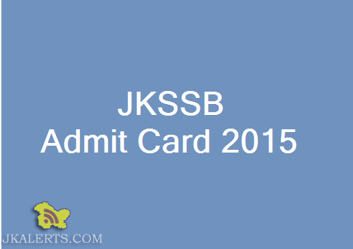 JKSSB INSTRUCTIONS FOR DOWNLOADING ADMIT CARDS