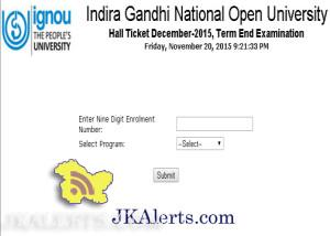 IGNOU Hall Tickets for December 2015 Term End Examination