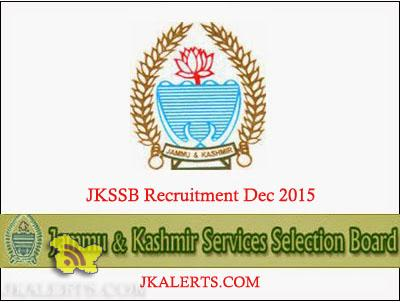 JKSSB Advertisement for State/District Cadre posts Recruitment Dec 2015