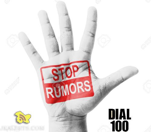 To clarify rumours, dial 100