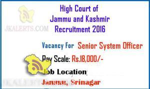 Sr System Officer Jobs in J & K High Court Recruitment 2016
