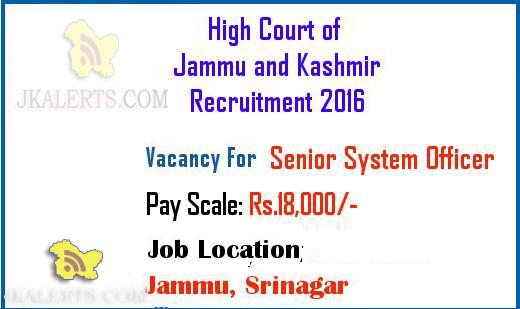 Sr System Officer Jobs in J & K High Court Recruitment 2016