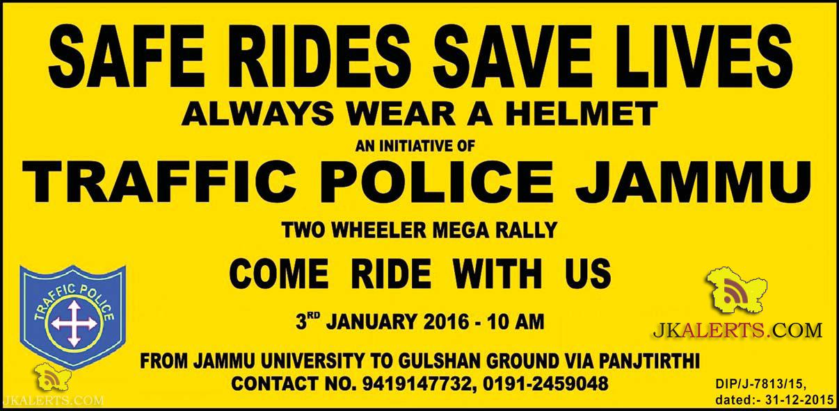 SAFE RIDES SAVE LIVES AN INITIATIVE OF TRAFFIC POLICE JAMMU