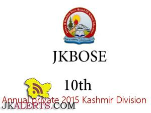 JKBOSE Class 10th Result Annual private 2015 Kashmir Division