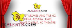 Movies Timing in Indira , Apsara, KC Theatre, Wave Cinema Jammu