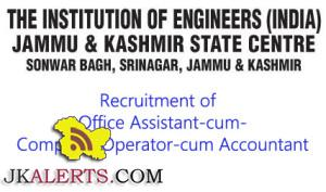 Recruitment of Office Assistant-cum-Computer Operator-cum Accountant in THE INSTITUTION OF ENGINEERS