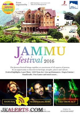 JAMMU FESTIVAL 2016 by J&K Tourism ,Culture, Entertainment, Music, Dances and Arts Shows in Jammu