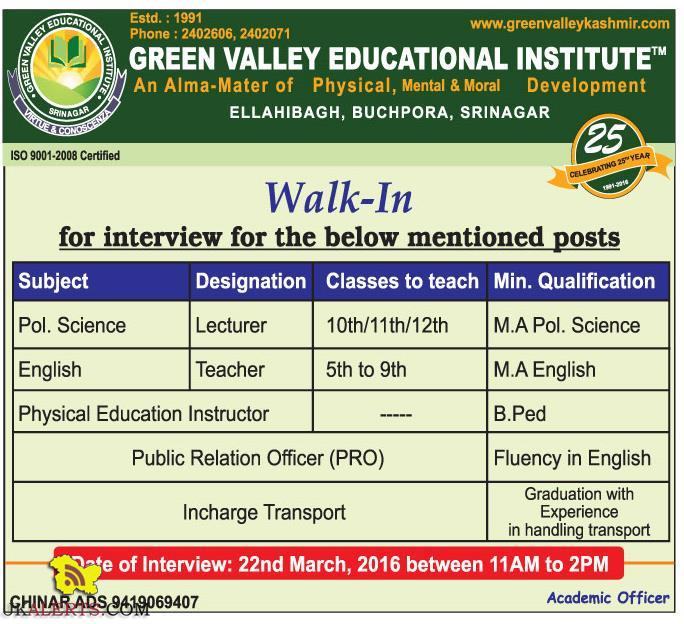 Walk In Interview in GREEN VALLEY EDUCATIONAL INSTITUTE