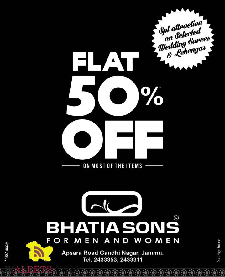 BHATIA SONS FLAT 50% OFF FOR MEN AND WOMEN