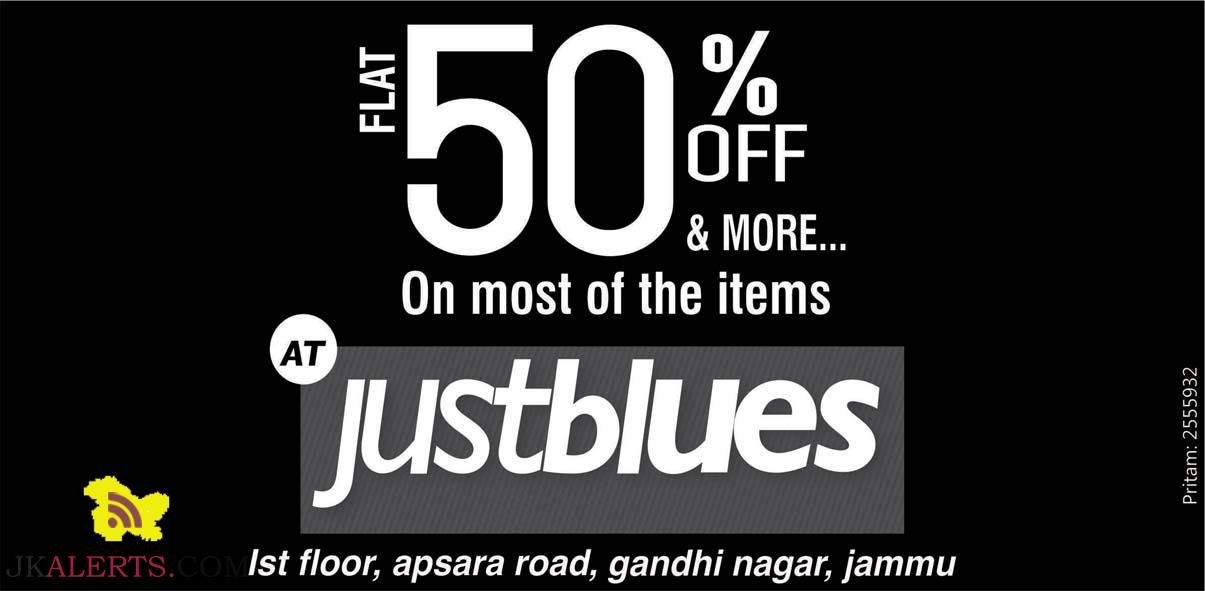 Justblues Flat 50% off On most of the items