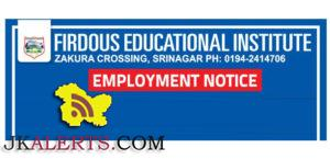 JOBS IN FIRDOUS EDUCATIONAL INSTITUTE SRINAGAR