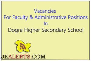 Teaching and Non teaching Jobs in Dogra Higher Secondary School
