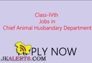Class-IVth posts (Attendants) Jobs in Chief Animal Husbandary Department