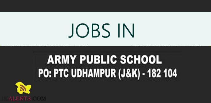 JOBS IN ARMY PUBLIC SCHOOL UDHAMPUR , APS
