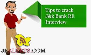How to prepare for J&k bank RE Interviews, Best tips to crack Jkbank RE interview