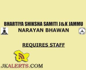 JOBS IN BHARTIYA SHIKSHA SAMITI l&K JAMMU NARAYAN BHAWAN