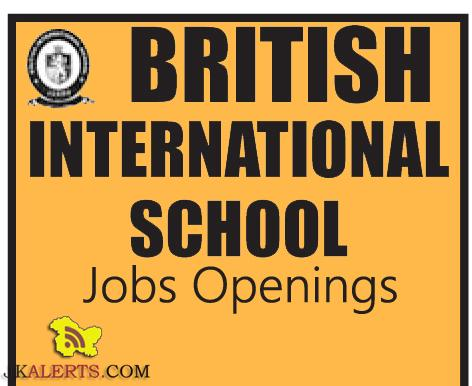 JOBS IN BRITISH INTERNATIONAL SCHOOL