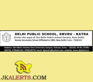 TEACHING AND NON TEACHING JOBS IN DELHI PUBLIC SCHOOL, SMVDU – KATRA