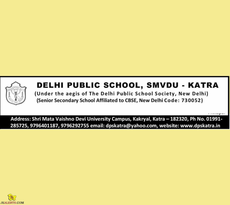 TEACHING AND NON TEACHING JOBS IN DELHI PUBLIC SCHOOL, SMVDU – KATRA