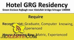 Jobs in Hotel GRG Residency, Receptionist, House Keeping Jobs in srinagar