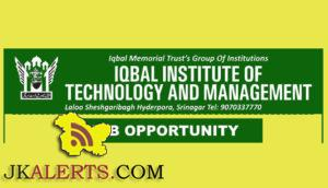 JOBS IN IQBAL INSTITUTE OF TECHNOLOGY AND MANAGEMENT
