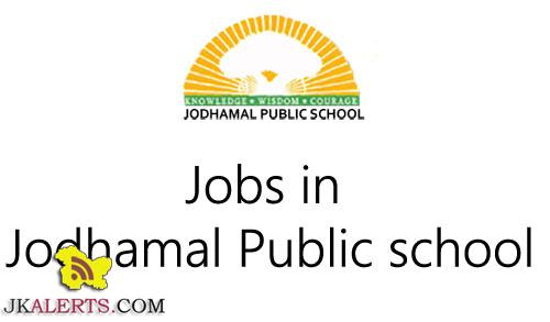 JOBS IN JODHAMAL PUBLIC SCHOOL