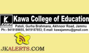 Kawa College of Education Jobs, Kawa College of Education Recruitment 2019, Jammu Jobs, Private jobs
