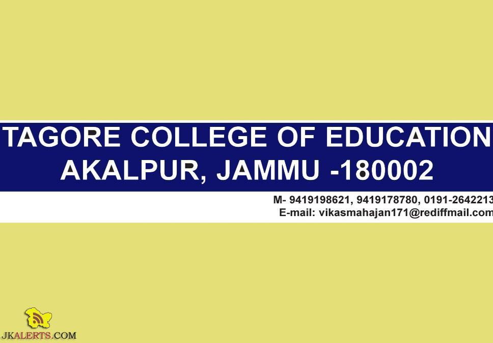 TEACHING JOBS IN TAGORE COLLEGE OF EDUCATION AKALPUR, JAMMU
