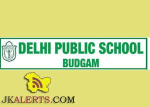 DELHI PUBLIC SCHOOL BUDGAM REQUIRES TEACHERS