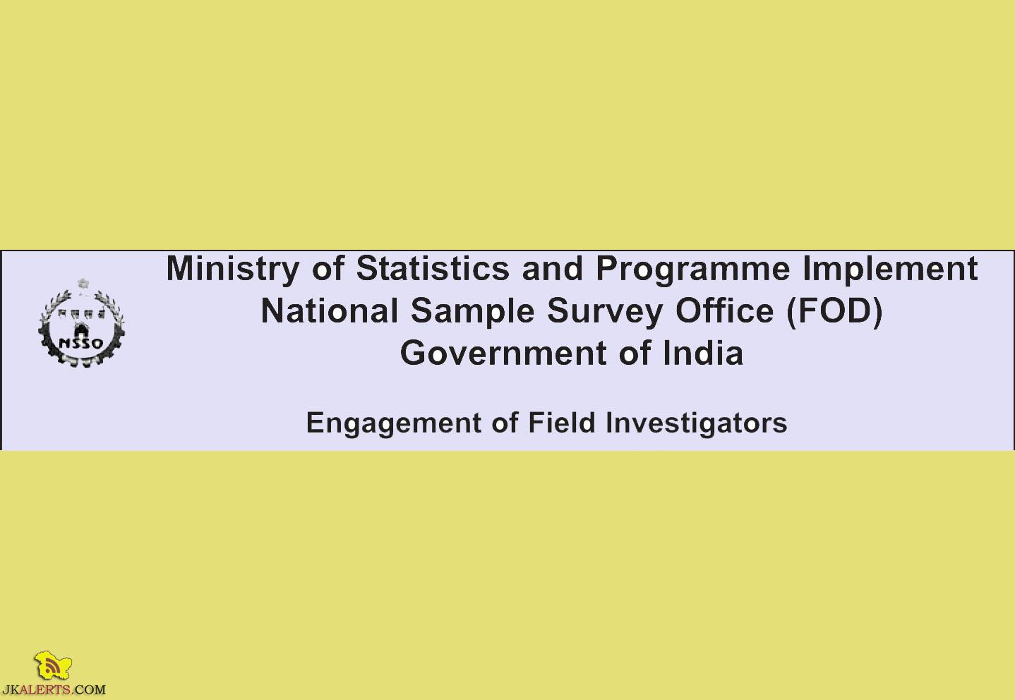 Field Investigators Jobs in National Sample Survey Office (FOD) Government of India