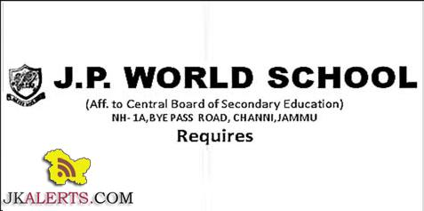 Teaching Jobs in J.P World school Jammu