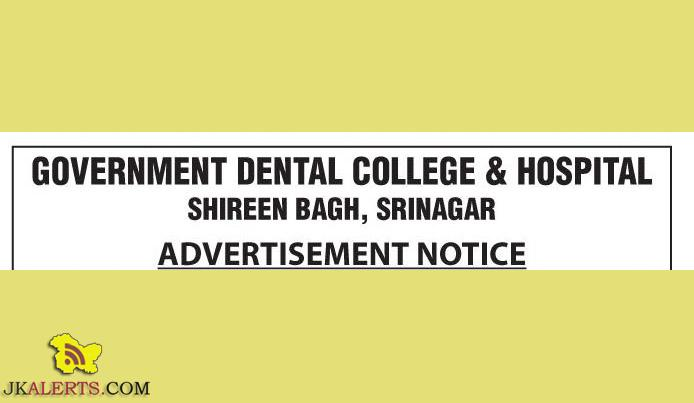 JOBS IN GOVERNMENT DENTAL COLLEGE & HOSPITAL SHIREEN BAGH, SRINAGAR