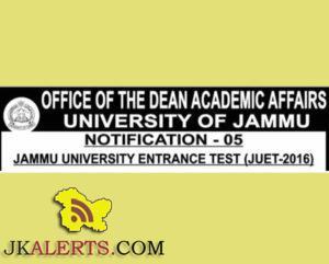 JAMMU UNIVERSITY ENTRANCE TEST (JUET-2016)